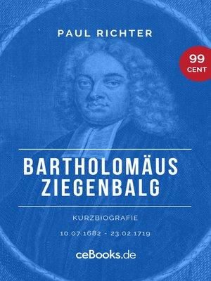 cover image of Bartholomäus Ziegenbalg 1682 – 1719