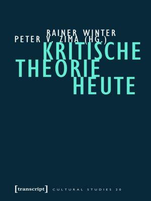 cover image of Kritische Theorie heute