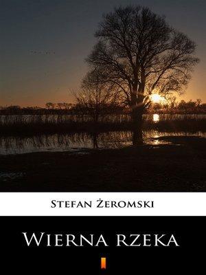 cover image of Wierna rzeka