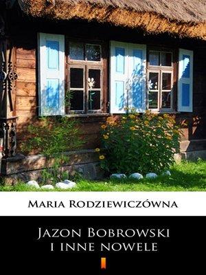 cover image of Jazon Bobrowski i inne nowele