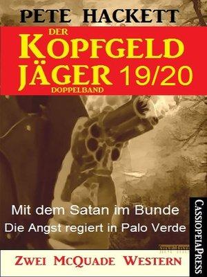 cover image of Der Kopfgeldjäger Folge 19/20  (Zwei McQuade Western)