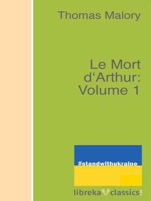 cover image of Le Mort d'Arthur