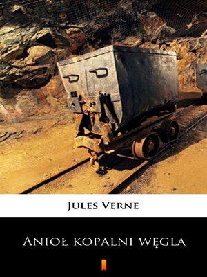 cover image of Anioł kopalni węgla