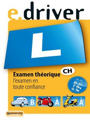 cover image of e.driver Examen théorique