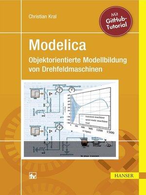 cover image of Modelica--Objektorientierte Modellbildung von Drehfeldmaschinen