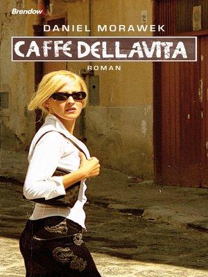 cover image of Caffe della Vita
