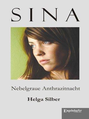 cover image of Sina. Nebelgraue Anthrazitnacht