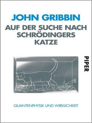 cover image of Auf der Suche nach Schrödingers Katze