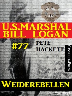 cover image of U.S. Marshal Bill Logan Band 77