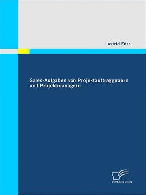 cover image of Sales-Aufgaben von Projektauftraggebern und Projektmanagern