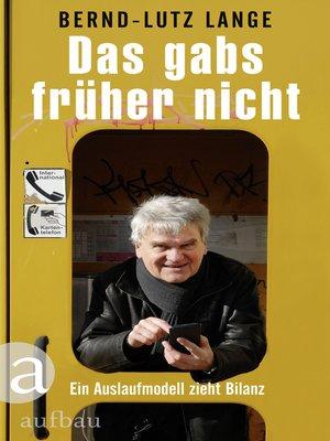 cover image of Das gabs früher nicht