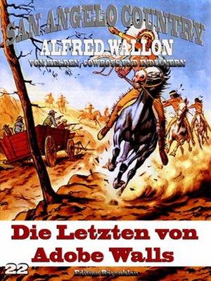 cover image of Die Letzten von Adobe Walls