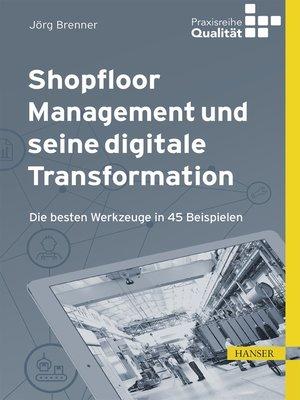 cover image of Shopfloor Management und seine digitale Transformation