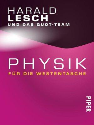 cover image of Physik für die Westentasche