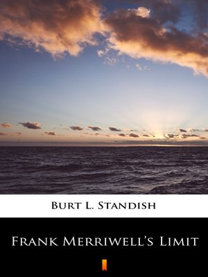 cover image of Frank Merriwell's Limit