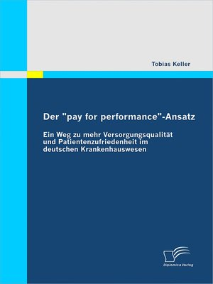 """cover image of Der """"pay for performance""""-Ansatz"""