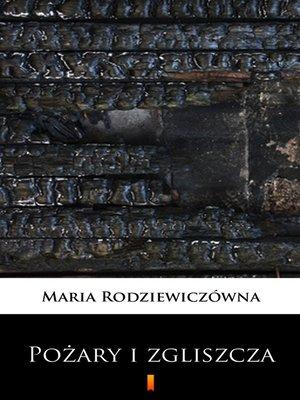 cover image of Pożary i zgliszcza