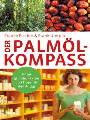 cover image of Der Palmöl-Kompass