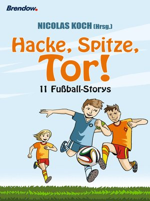cover image of Hacke, Spitze, Tor