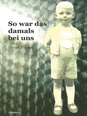 cover image of So war es damals bei uns