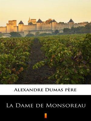 cover image of La Dame de Monsoreau
