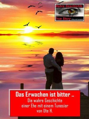 cover image of Das Erwachen ist bitter ...