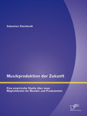 cover image of Musikproduktion der Zukunft
