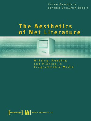 cover image of The Aesthetics of Net Literature