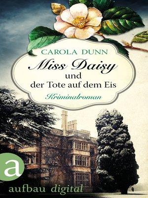 cover image of Miss Daisy und der Tote auf dem Eis