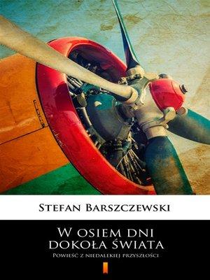 cover image of W osiem dni dokoła świata
