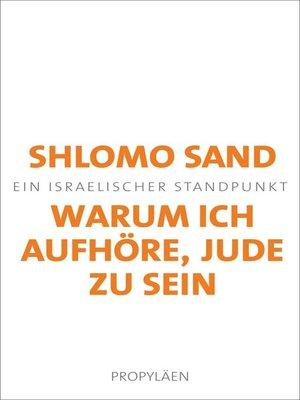 cover image of Warum ich aufhöre, Jude zu sein