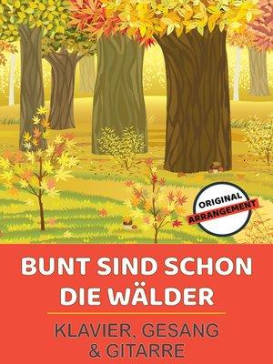 cover image of Bunt sind schon die Wälder
