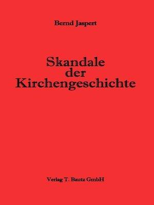 cover image of Skandale der Kirchengeschichte