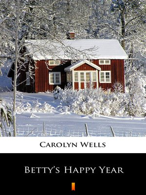 cover image of Betty's Happy Year