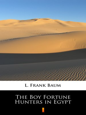 cover image of The Boy Fortune Hunters in Egypt