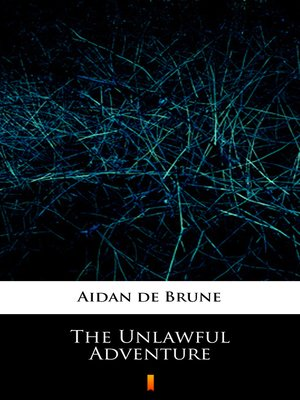 cover image of The Unlawful Adventure