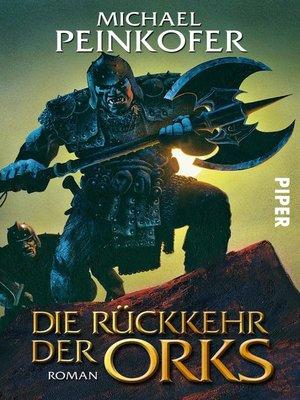 cover image of Die Rückkehr der Orks
