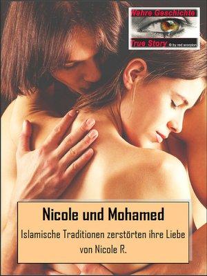 cover image of Die Geschichte von Nicole und Mohamed
