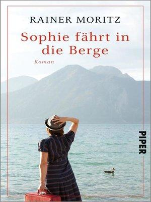 cover image of Sophie fährt in die Berge