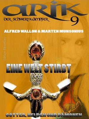 cover image of Arik der Schwertkämpfer 9