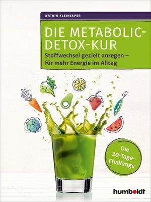 cover image of Die Metabolic-Detox-Kur