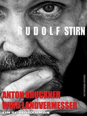 cover image of Anton Bruckner wird Landvermesser