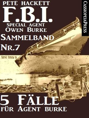 cover image of 5 Fälle für Agent Burke--Sammelband Nr. 7 (FBI Special Agent)