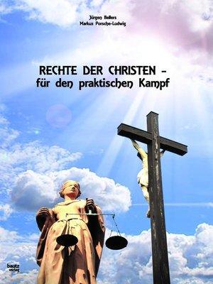cover image of Rechte der Christen--für den praktischen Kampf