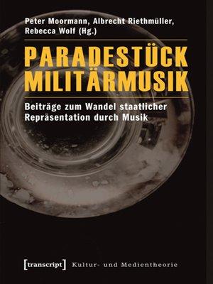 cover image of Paradestück Militärmusik