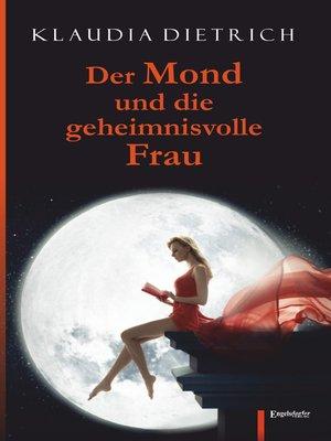cover image of Der Mond und die geheimnisvolle Frau