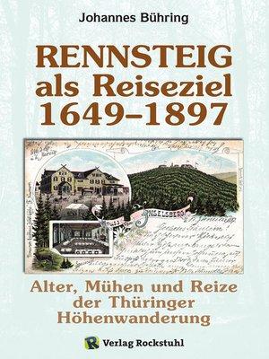 cover image of Rennsteig Geschichtsbuch 1649–1897