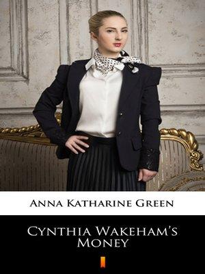 cover image of Cynthia Wakeham's Money