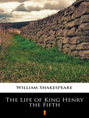 cover image of The Life of King Henry the Fifth
