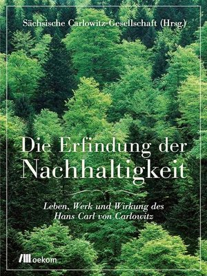 cover image of Die Erfindung der Nachhaltigkeit